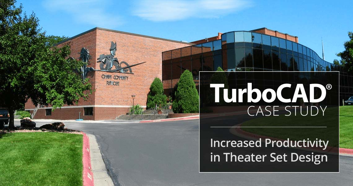 TurboCAD Increases Productivity in Theater Set Design