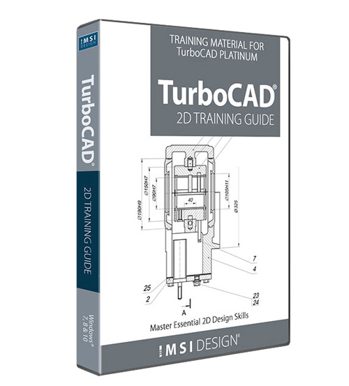 2D Training Guide for TurboCAD 2019 Platinum